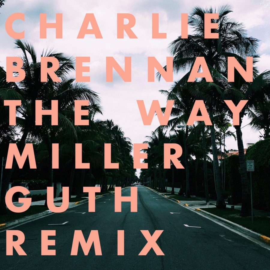 Charlie Brennan - The Way (Miller Guth Remix)