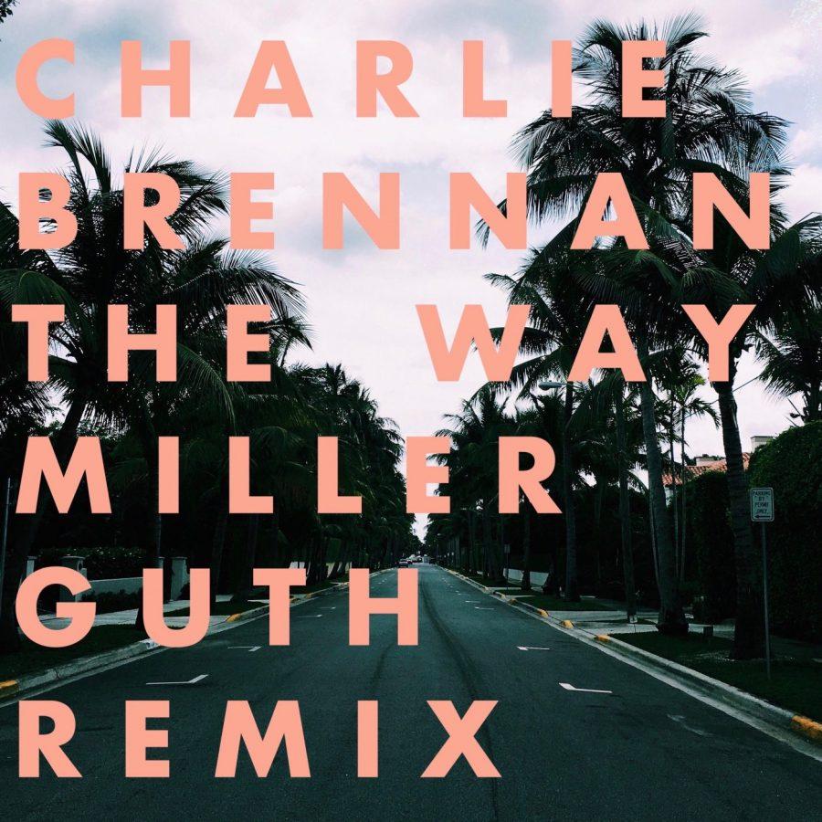 Charlie Brennan - The Way (Miller Guth Remix)