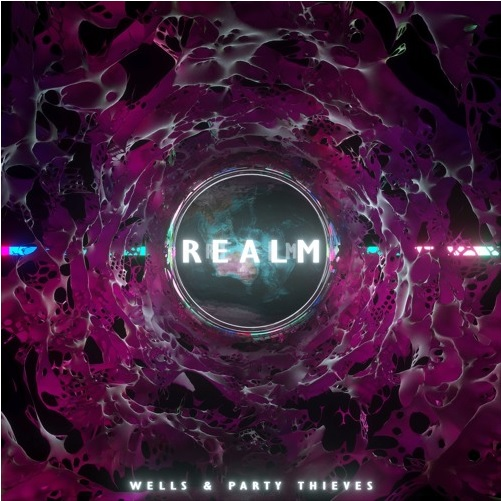 Wells, Party Thieves - Realm