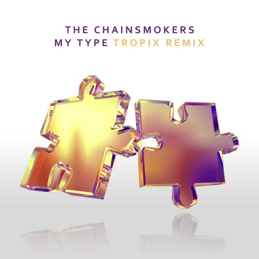 The Chainsmokers - My Type (Tropix Remix)