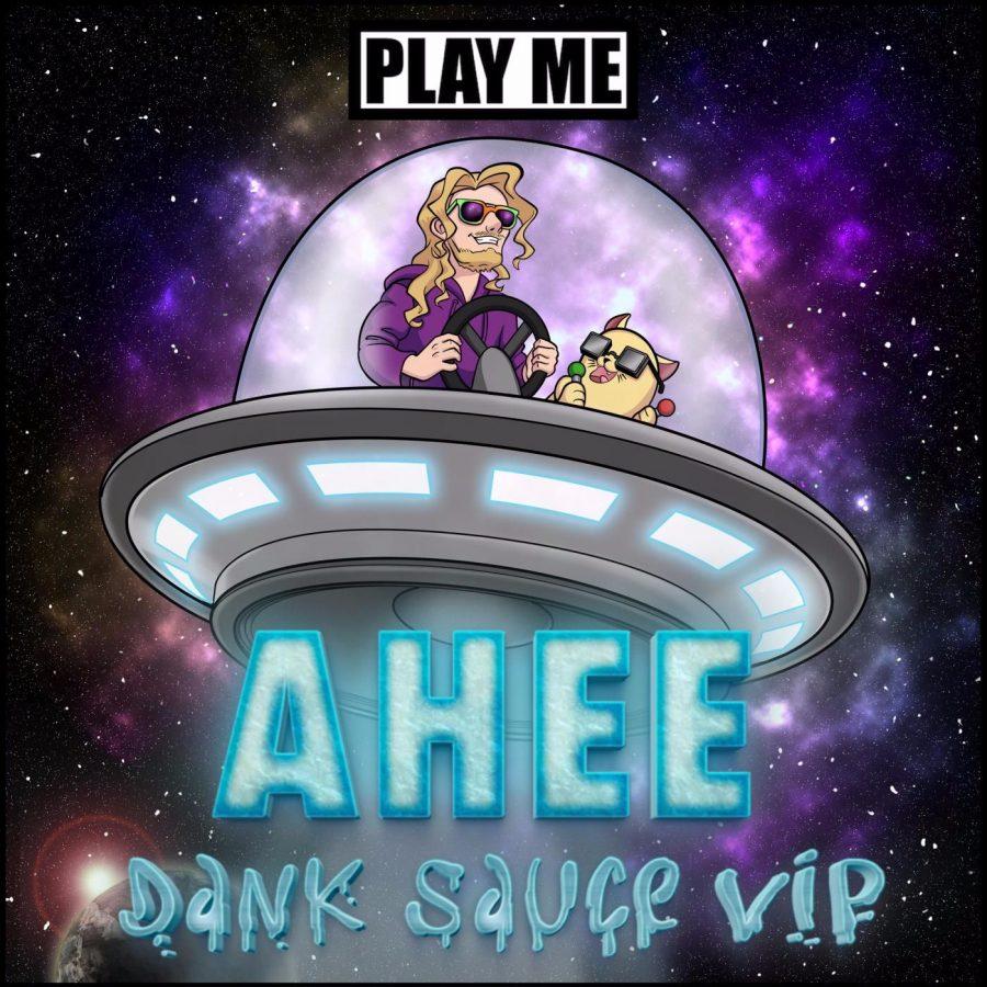 Ahee - Dank Sauce VIP [Play Me Records]